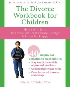 The Divorce Workbook for Children