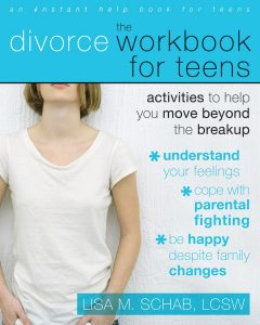 The Divorce Workbook for Teens